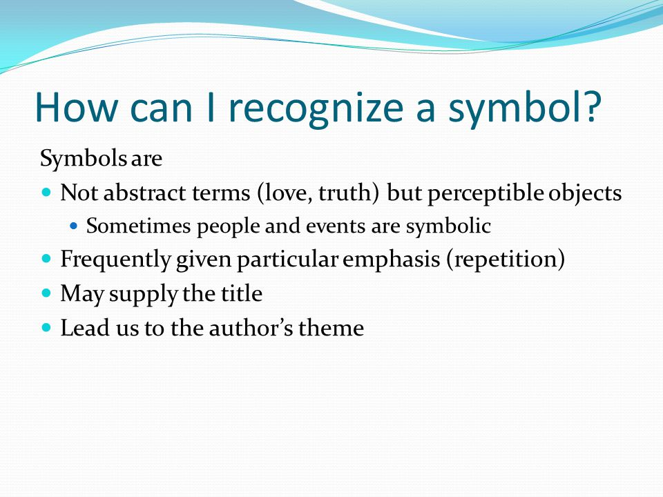 How can I recognize a symbol