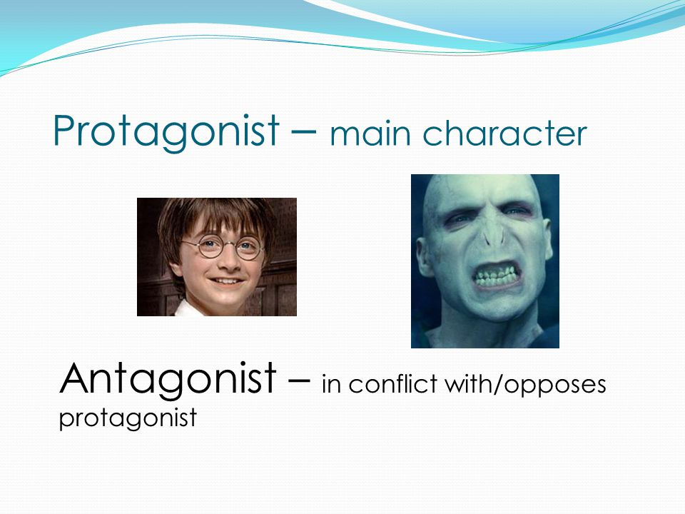 Protagonist – main character