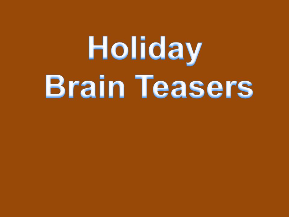 Holiday Brain Teasers 12