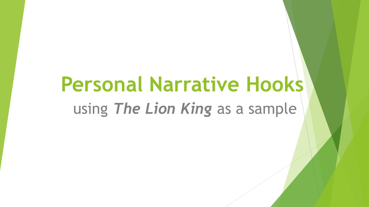 personal narrative essay hook The best hook for readers is appropriate to the story you are telling structure of a personal narrative essay how to write a thesis for a narrative essay.