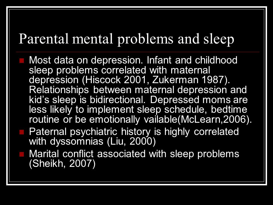 Parental mental problems and sleep