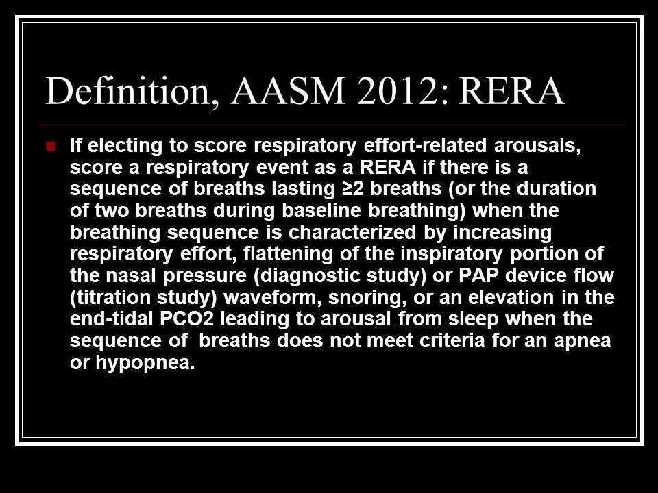 Definition, AASM 2012: RERA
