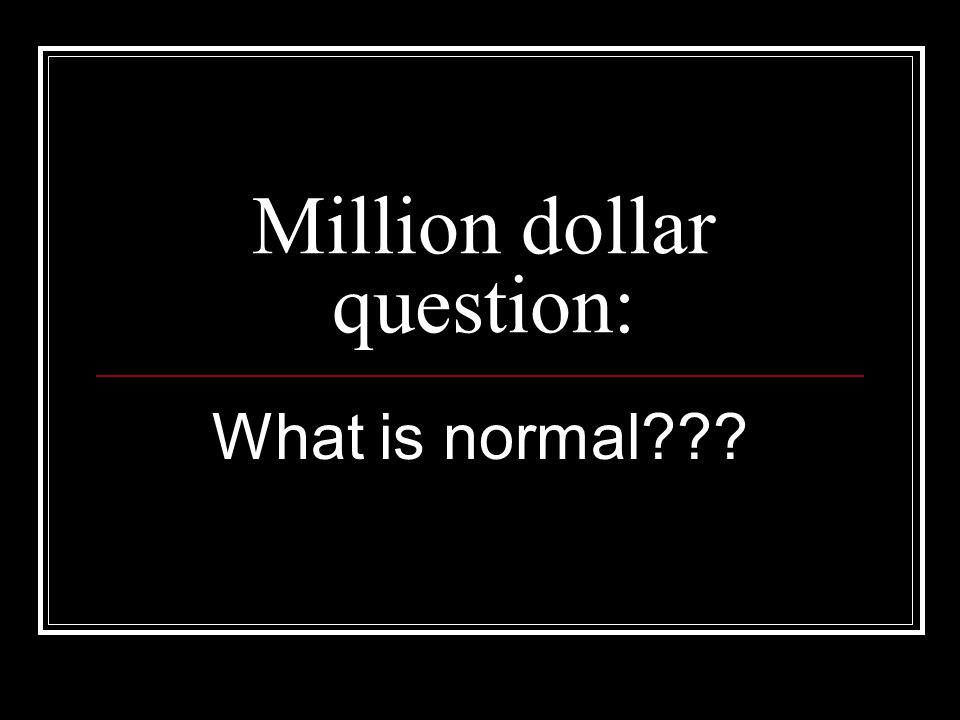 Million dollar question: