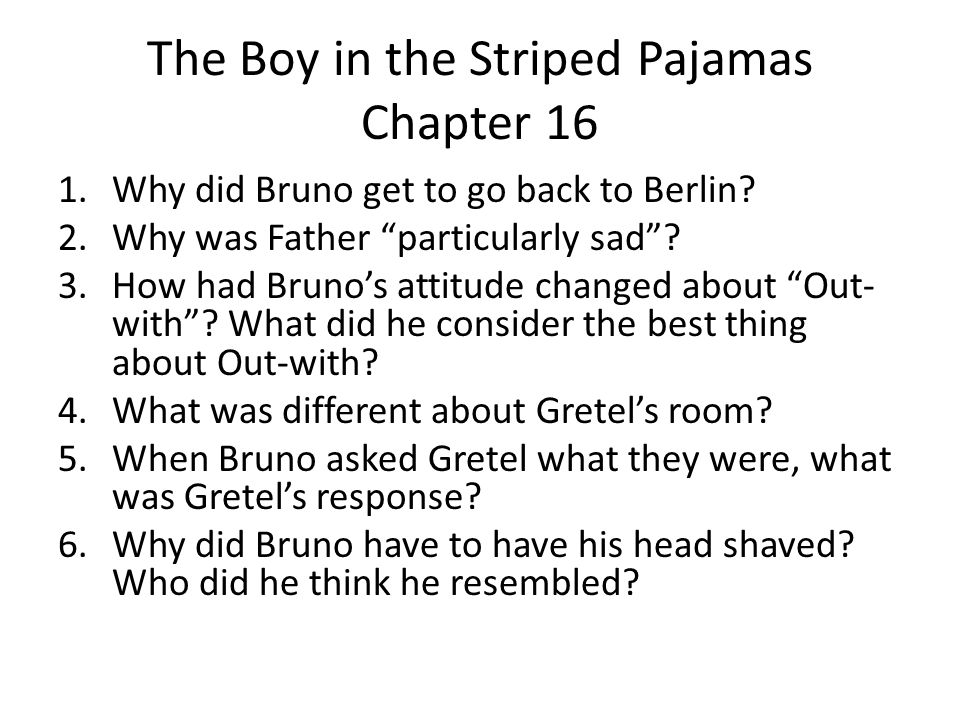 The Boy in the Striped Pajamas Chapter 16