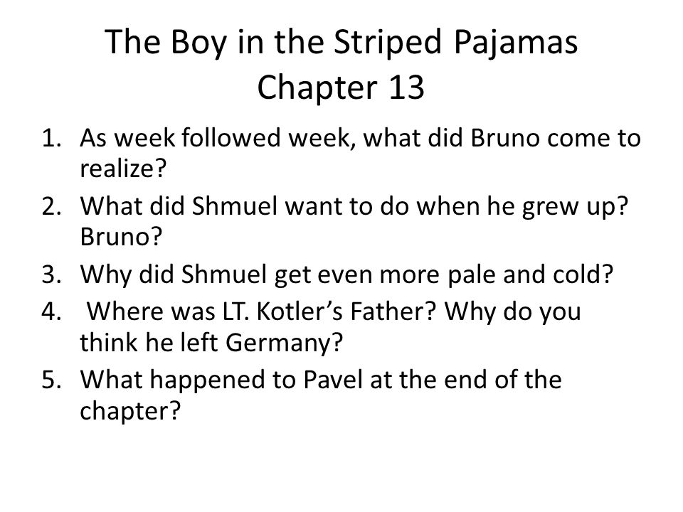 The Boy in the Striped Pajamas Chapter 13