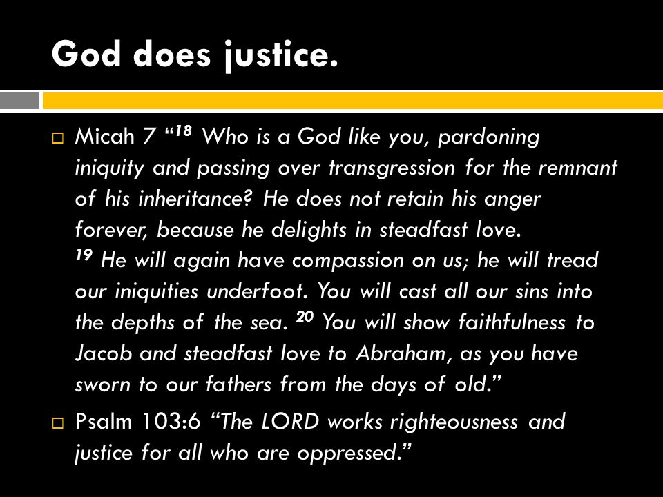 God does justice.