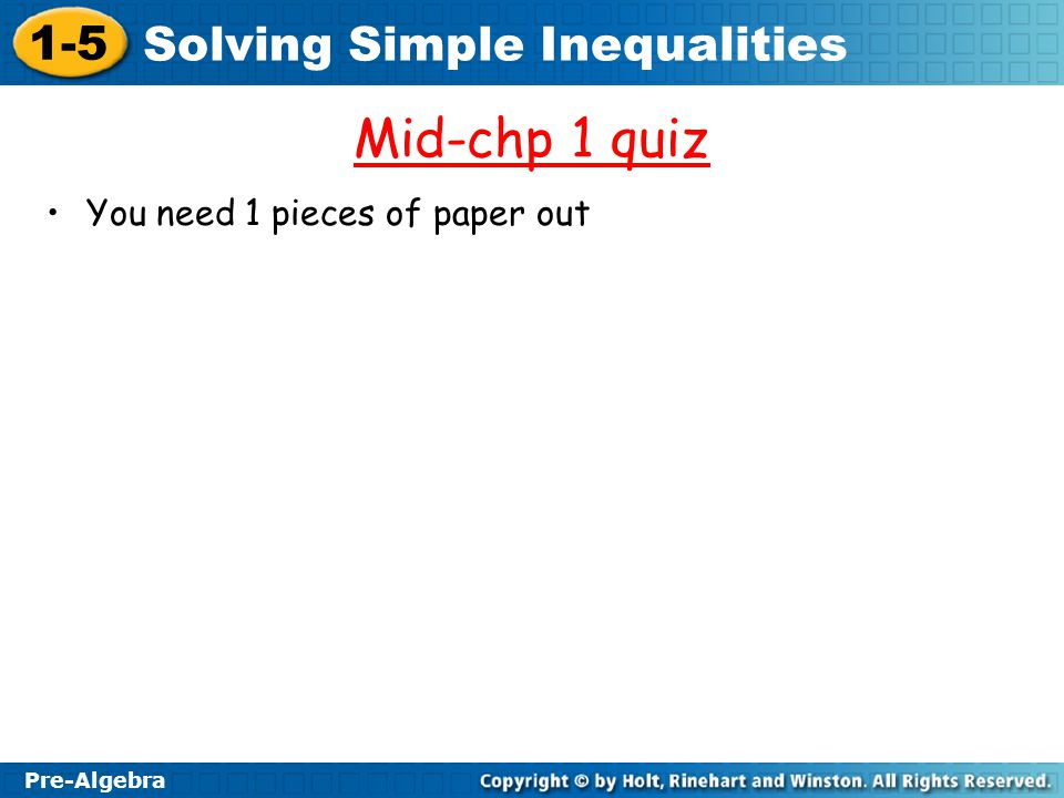 Mid-chp 1 quiz You need 1 pieces of paper out