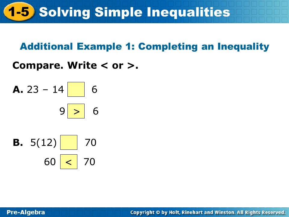 Additional Example 1: Completing an Inequality