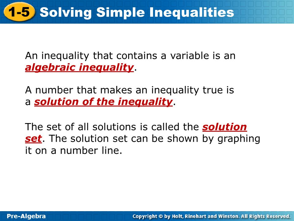 An inequality that contains a variable is an algebraic inequality.