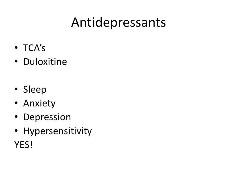 Antidepressants TCA's Duloxitine Sleep Anxiety Depression