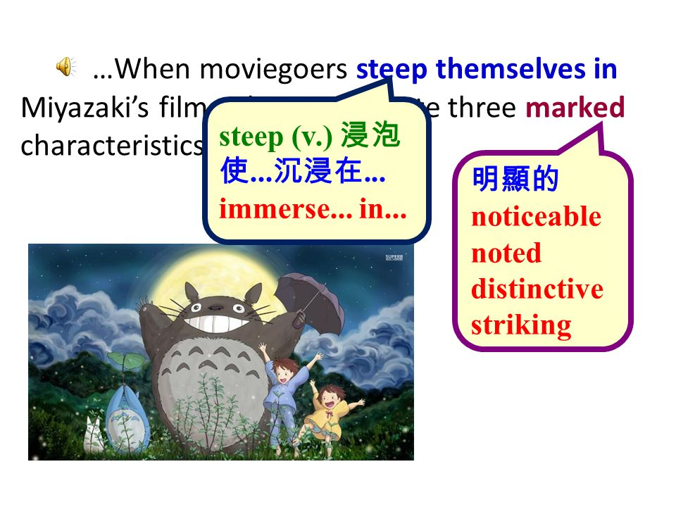 …When moviegoers steep themselves in Miyazaki's films, they easily note three marked characteristics.