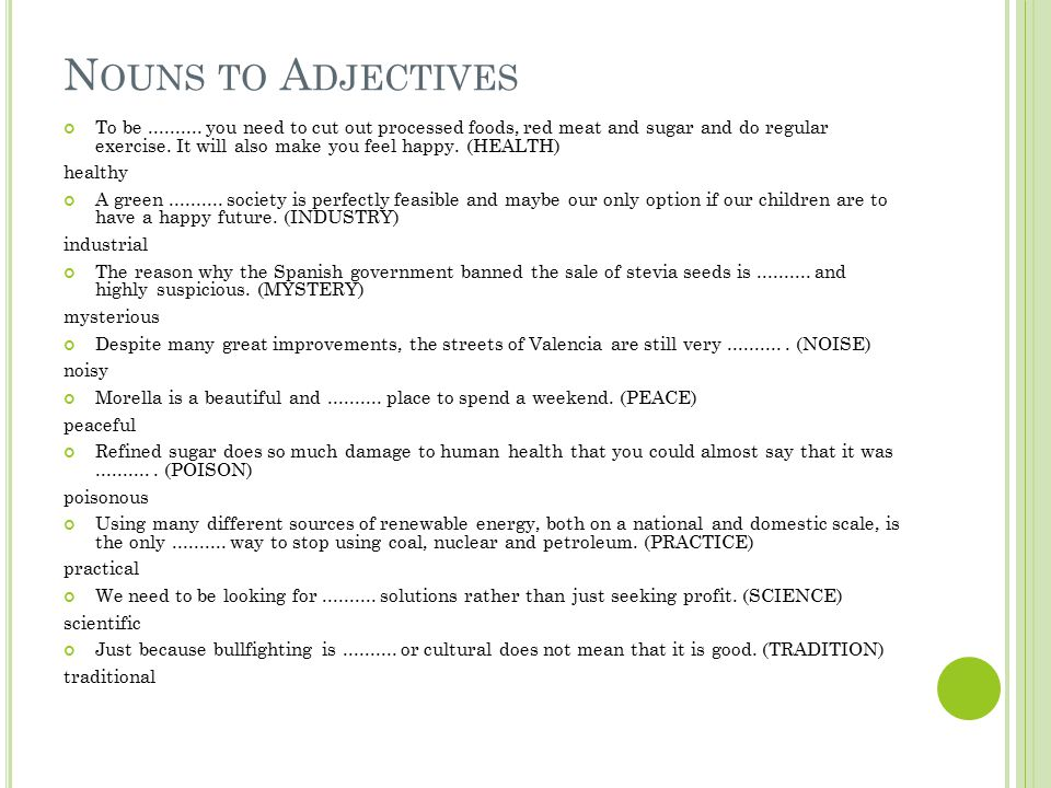 Nouns to Adjectives