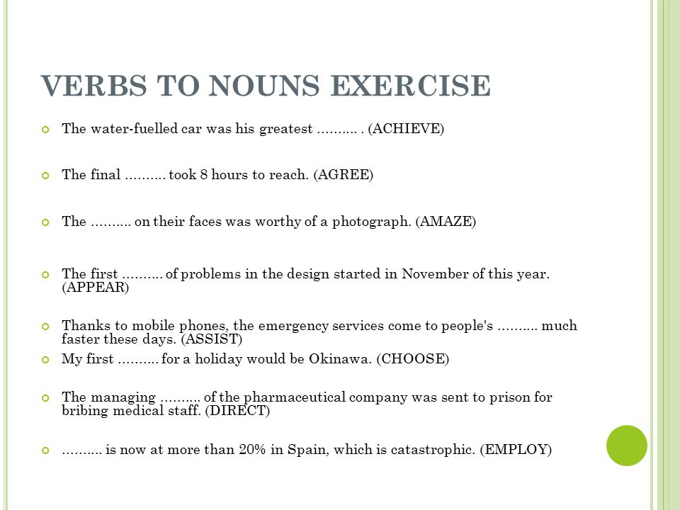 VERBS TO NOUNS EXERCISE