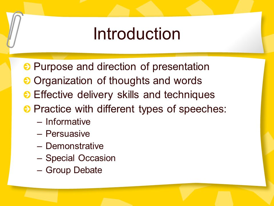 Introduction Purpose and direction of presentation