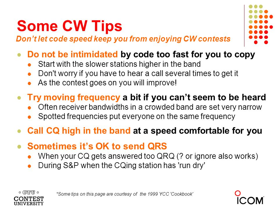 Some CW Tips Sometimes it's OK to send QRS