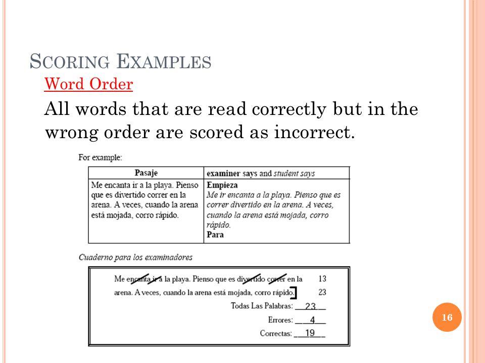 Scoring Examples Word Order.