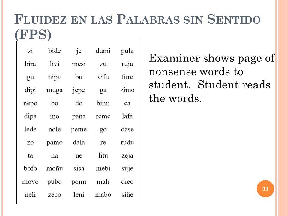 Fluidez en las Palabras sin Sentido (FPS)