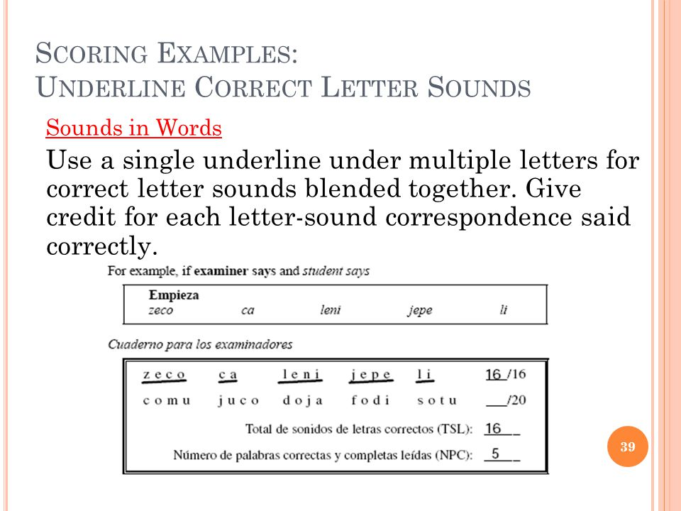 Scoring Examples: Underline Correct Letter Sounds