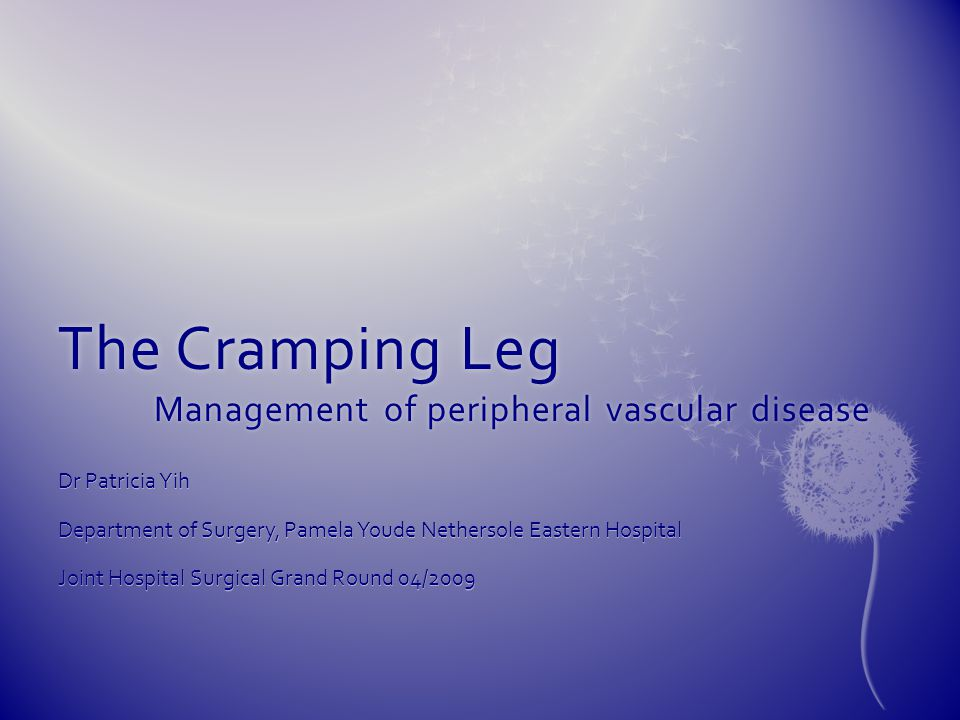 The Cramping Leg Management of peripheral vascular disease