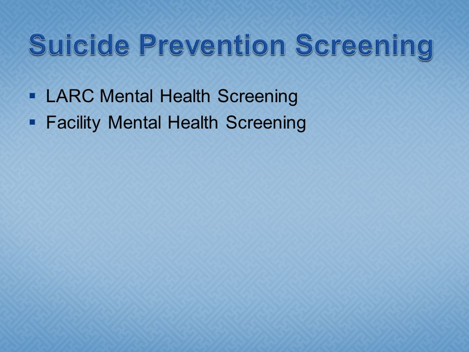 Suicide Prevention Screening