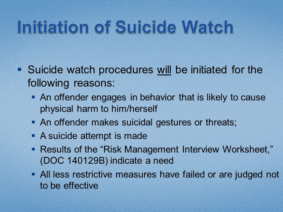 Initiation of Suicide Watch