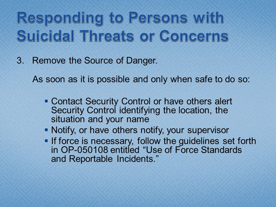 Responding to Persons with Suicidal Threats or Concerns