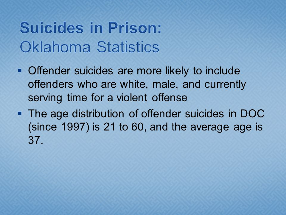 Suicides in Prison: Oklahoma Statistics