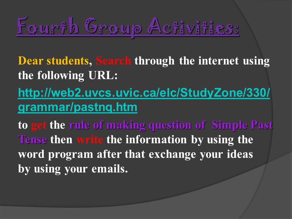 Fourth Group Activities:
