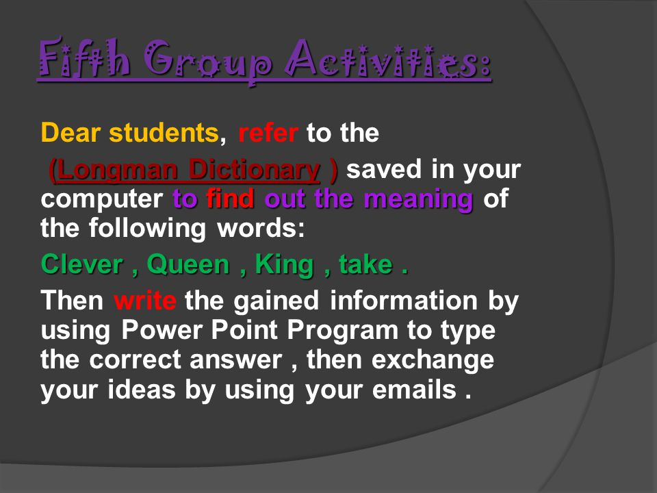 Fifth Group Activities: