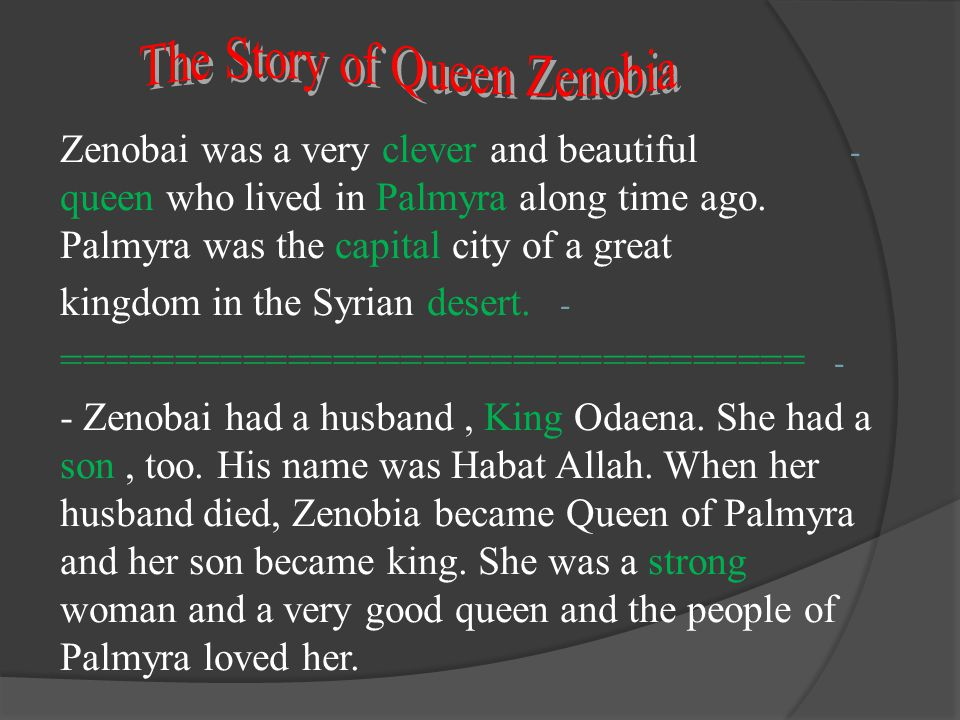 The Story of Queen Zenobia