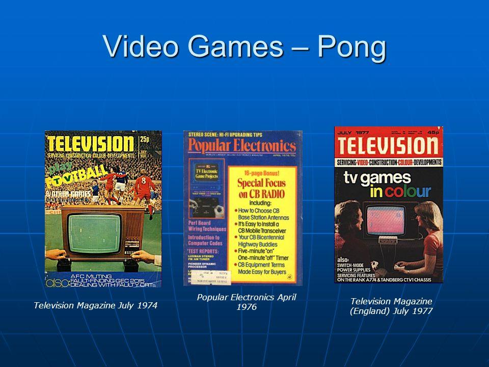 Video Games – Pong Popular Electronics April 1976