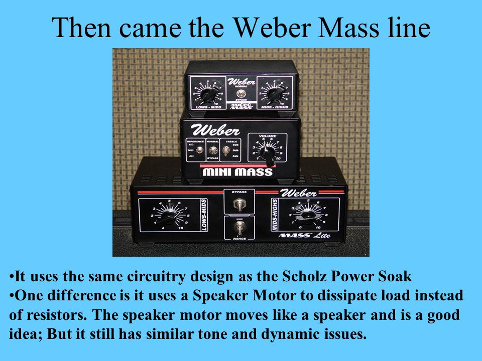 Then came the Weber Mass line