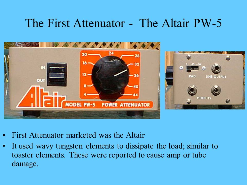 The First Attenuator - The Altair PW-5