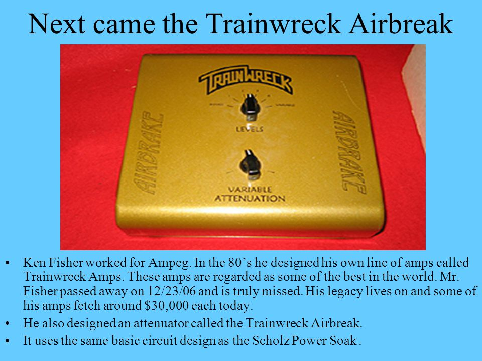Next came the Trainwreck Airbreak