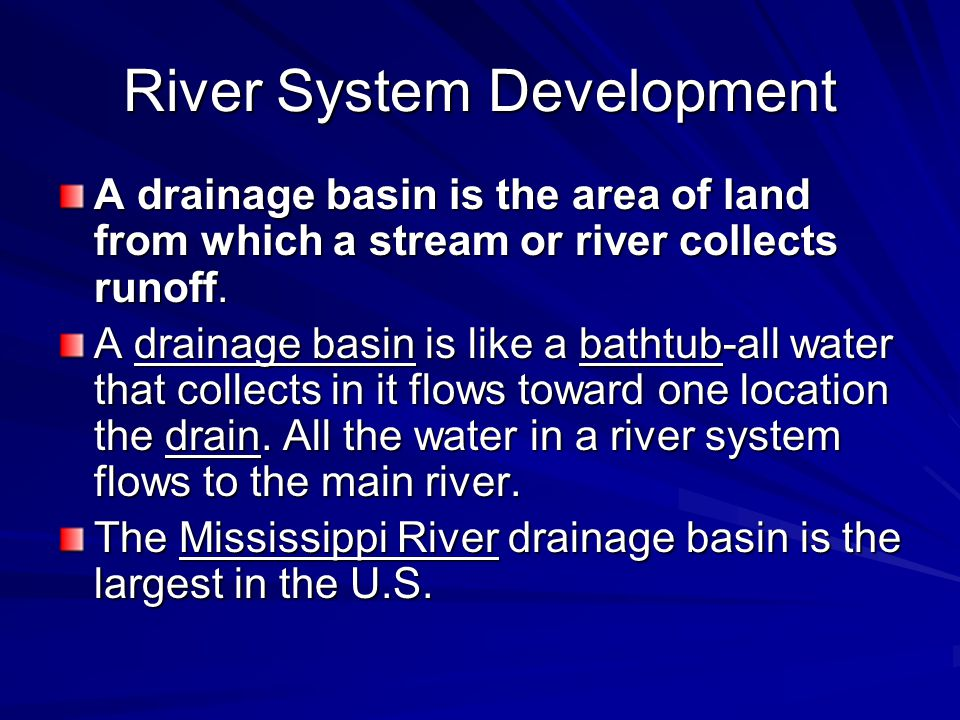 River System Development