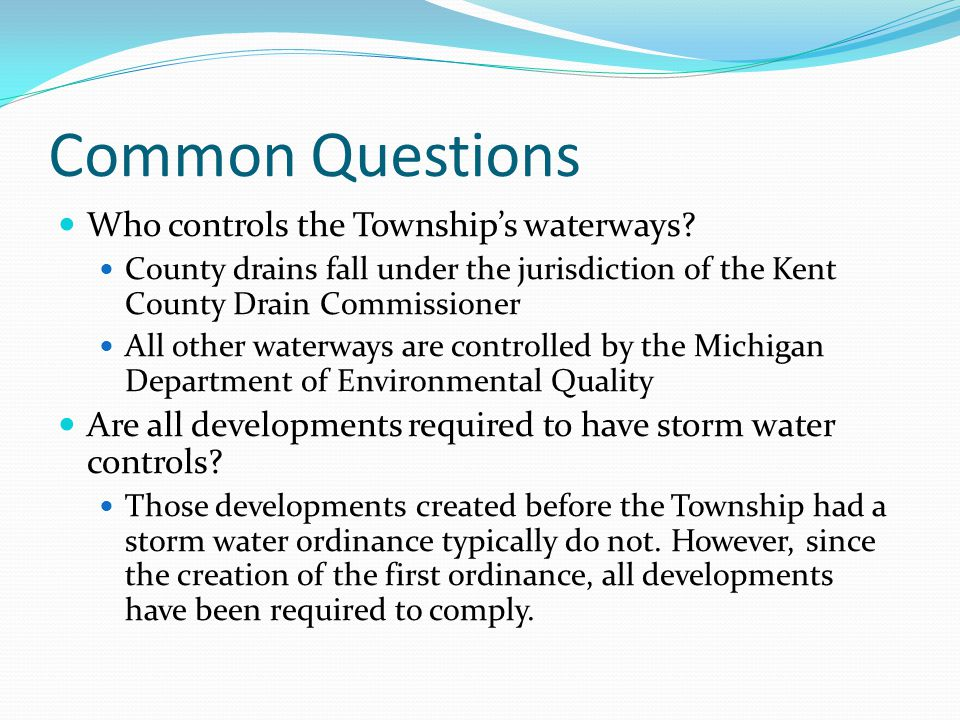 Common Questions Who controls the Township's waterways