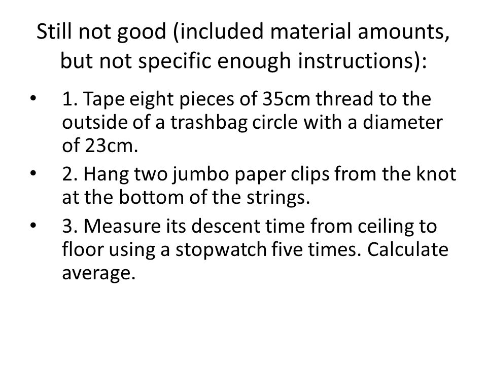 Still not good (included material amounts, but not specific enough instructions):