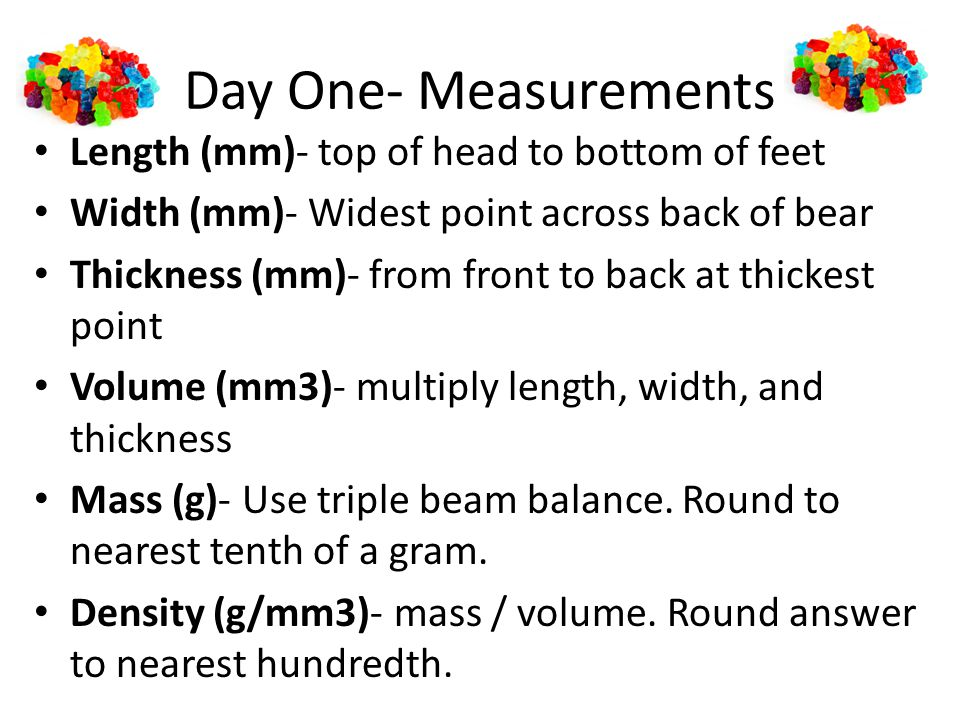 Day One- Measurements Length (mm)- top of head to bottom of feet