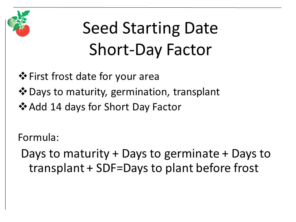 Seed Starting Date Short-Day Factor