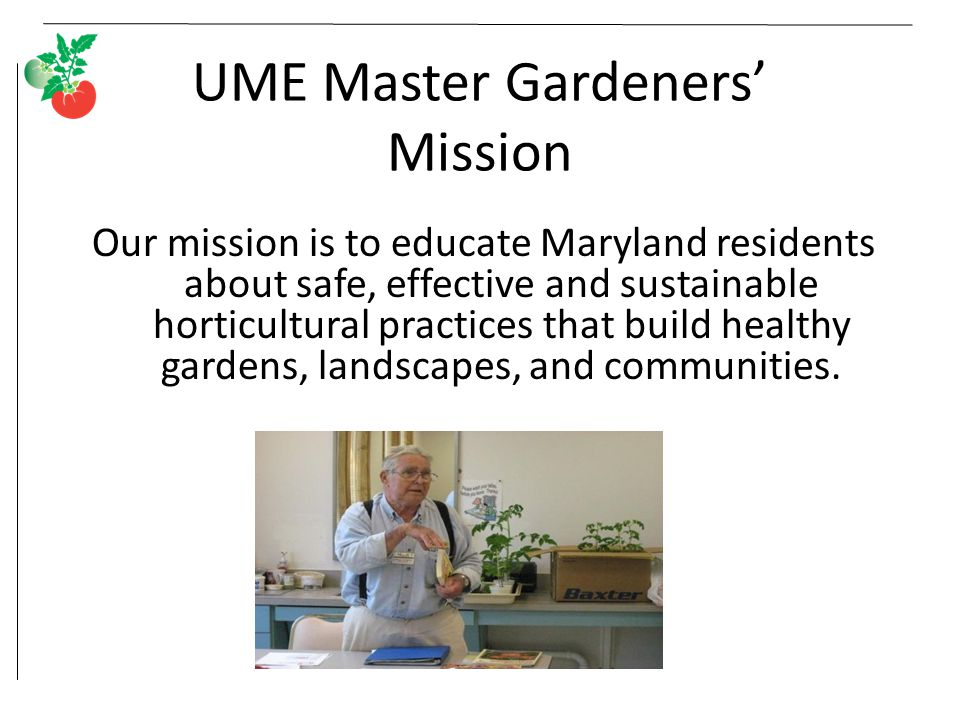 UME Master Gardeners' Mission