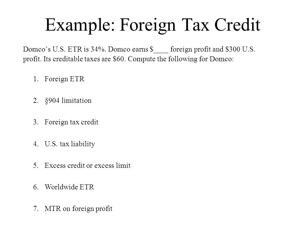 Example: Foreign Tax Credit