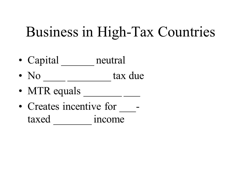 Business in High-Tax Countries