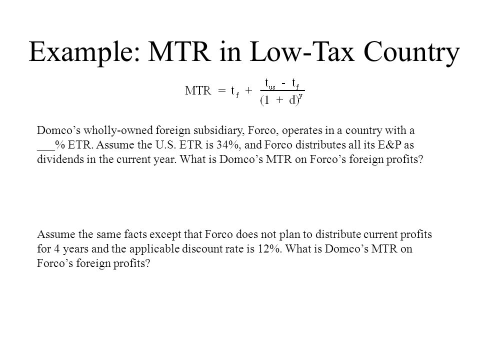 Example: MTR in Low-Tax Country