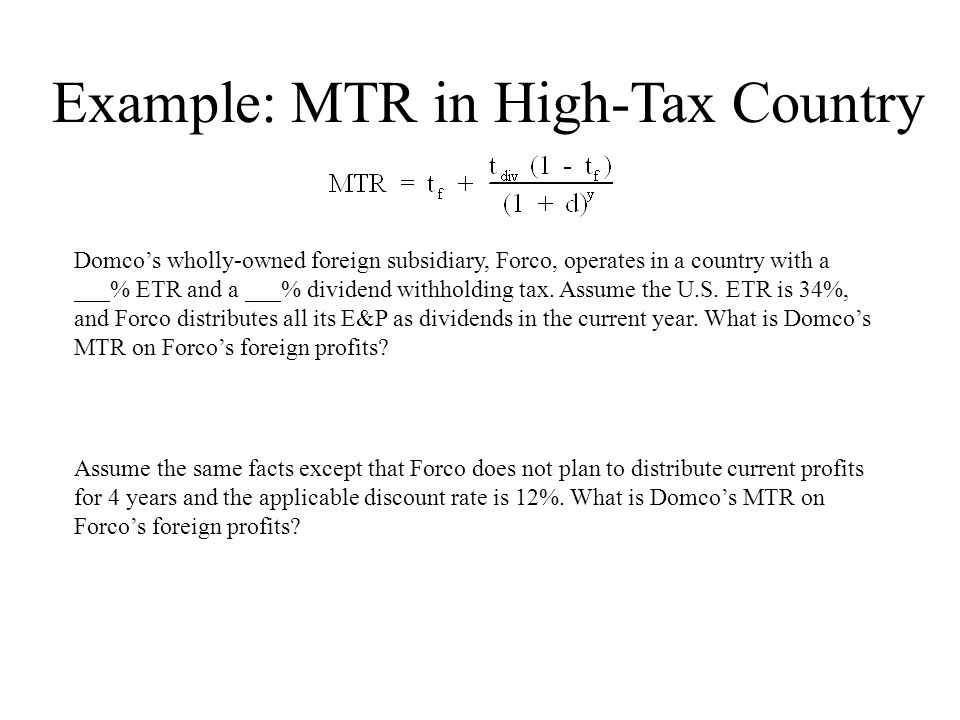 Example: MTR in High-Tax Country