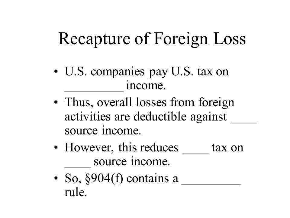 Recapture of Foreign Loss