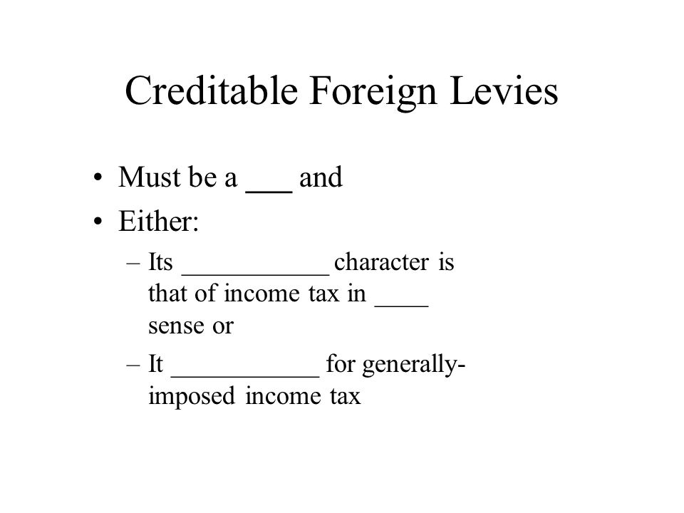 Creditable Foreign Levies