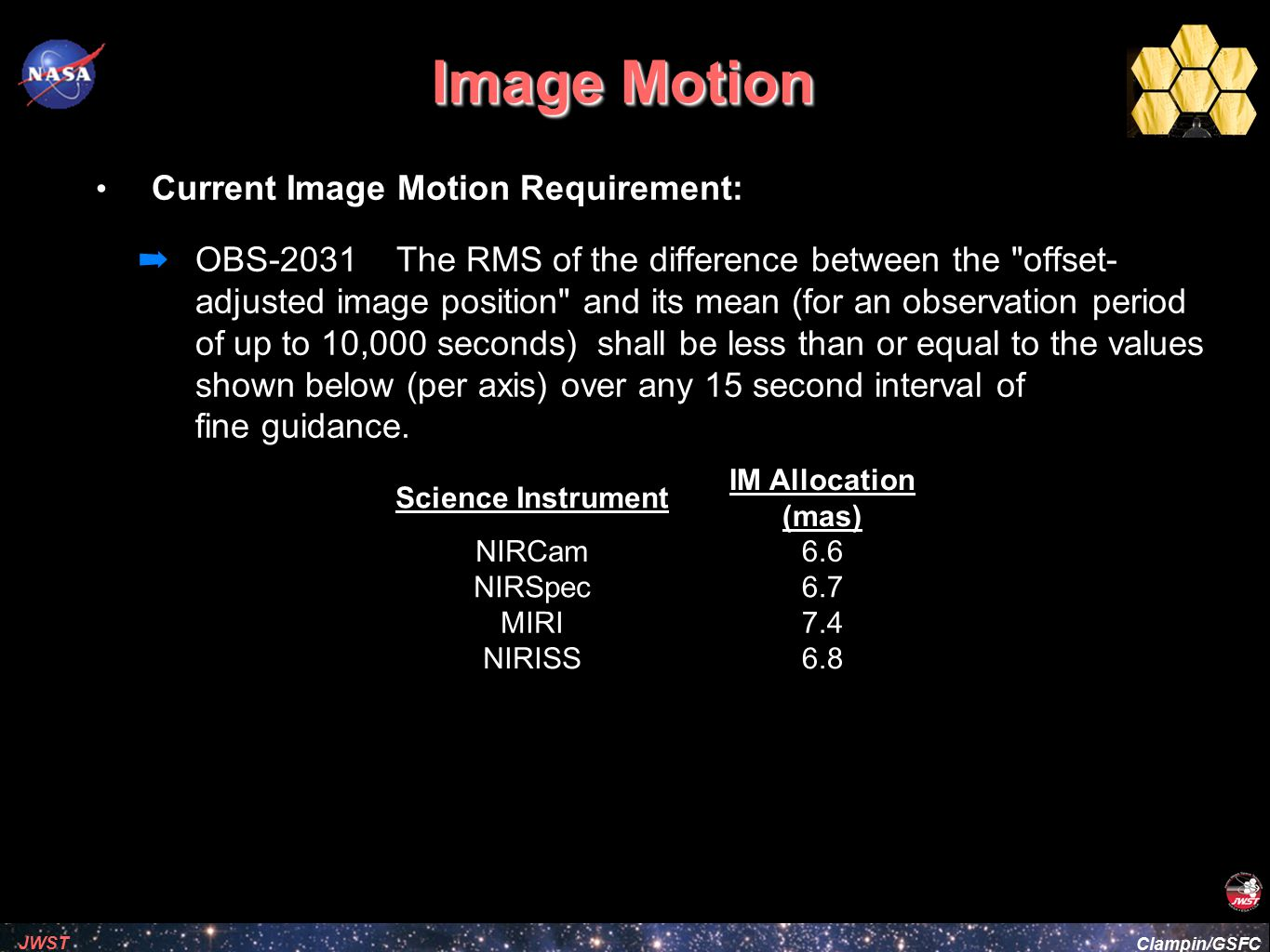 Image Motion Current Image Motion Requirement: