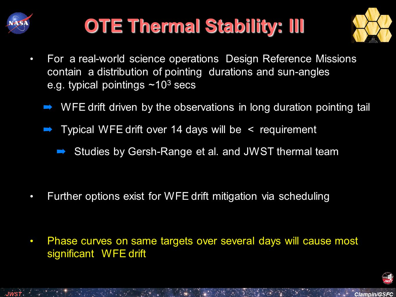 OTE Thermal Stability: III