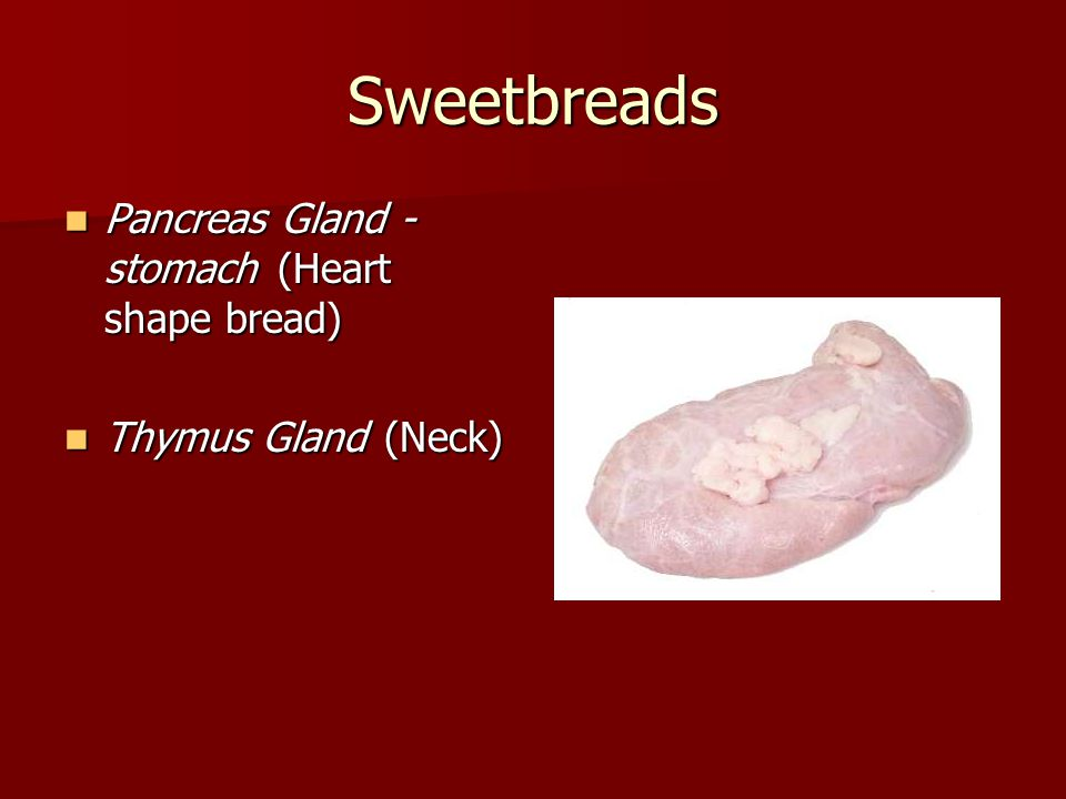 Sweetbreads Pancreas Gland - stomach (Heart shape bread)