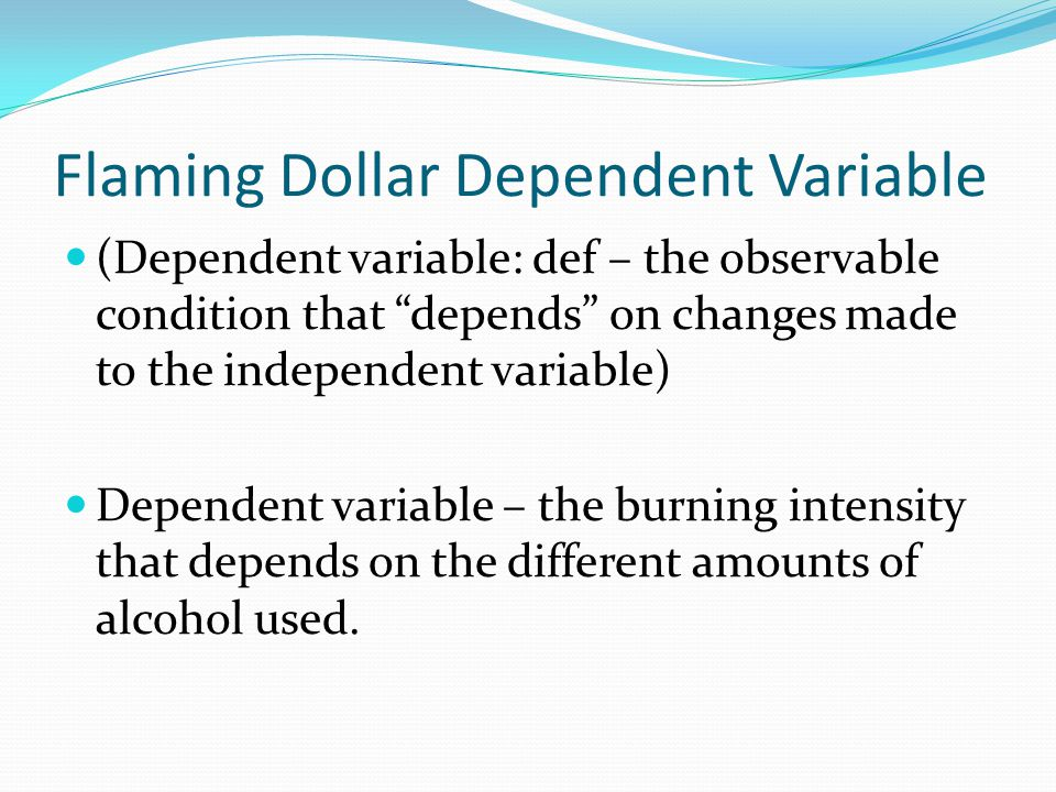 Flaming Dollar Dependent Variable